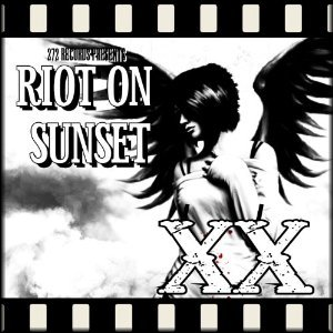 Riot On Sunset Vol. 20, 2010